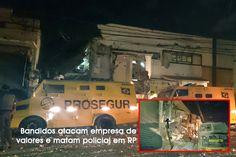 Quadrilha ataca empresa de valores em Ribeirão; veja vídeo