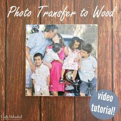 Photo Transfer To Wood Video Tutorial - Crafts Unleashed