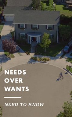 When it comes to home searching, put needs over wants every time.