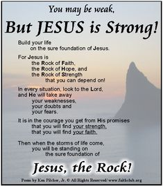Poems About Being Strong | ... Jesus is strong enough to lift you up. Jesus is your strength - Poems