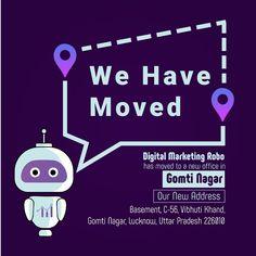 Change In Location, Not In Service… #NewLocation . . . . #DigitalMarketingRobo #NewOffice #GomtiNagar #DigitalMarketing #SEO #WebDevelopment #WebDesign #SocialMedia #GraphicDesign #ContentMarketing #Lucknow Top Digital Marketing Companies, Content Marketing, Social Media Marketing, Web Development, Seo, Web Design, Change, Design Web, Inbound Marketing
