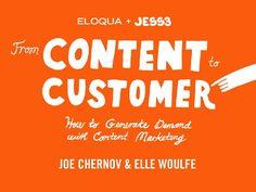 from-content-to-customer-by-eloqua-jess3 by Eloqua via Slideshare