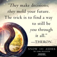 Quote from SNOW LIKE ASHES by Sara Raasch