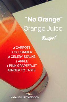 "The ""no orange"" orange juice JUICE recipe! #juicing #wholefood #fruit #veggies #healthydrink"