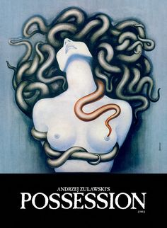 Possession (1981) Directed by Andrzej Zulawski