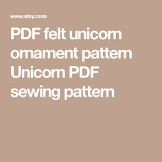 PDF felt unicorn ornament pattern Unicorn PDF sewing pattern