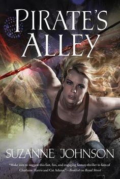 Pirate's Alley (Sentinels of New Orleans #4) by Suzanne Johnson   April 2015 from Tor Books   #UrbanFantasy #Paranormal