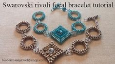 Swarovski rivoli focal bracelet tutorial. She does the square first and has a tip for securing the Rivoli in the center to prevent it from shifting inside.