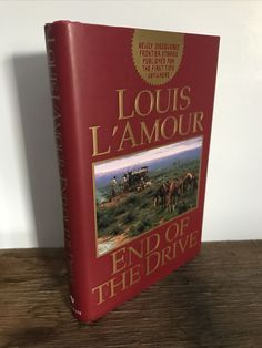 End of the Drive by Louis L'Amour (1998, Mass Market, Reprint) Hardcover Fiction Novels, Mass Market, First Time, Ebay