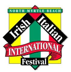 The City of North Myrtle Beach will host the 14th Annual Irish Italian International Festival on Saturday, September 30, 2017. This one day rain or shine event brings approximately 15,000 to celebrate different cultures. The festival begins at 10:00 a.m. and continues until 4:00 p.m. on Main Street in North Myrtle Beach; featuring food from local restaurants, two stages of live entertainment, street performers, art & craft vendors, and dance groups all surrounding an Irish Italian Int...