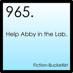 Help Abby in her lab (and since she and I actually have the same job, this is totally valid!)