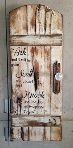 ask-seek-knock-rustic-door-sign-with - DIY Crafts - Pallet Pallet Crafts, Pallet Art, Pallet Signs, Pallet Projects, Wood Crafts, Diy Projects, Diy Crafts, Diy Wood, Pallet Ideas