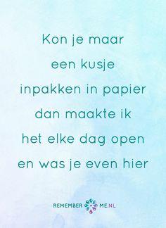 Het beste cadeau om te ontvangen. Een quote over het afscheid, het verdriet en het gemis na de dood van een geliefde. Vind meer inspiratie over de uitvaart en rouwen op http://www.rememberme.nl