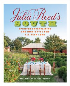 The Peak of Chic®: Julia Reed's South