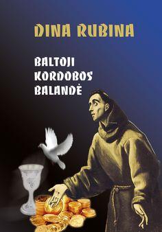 """Nordina.lt, Dina Rubina """"Baltoji Kordobos balandė"""". Дина Рубина. """"Белая голубка Кордовы"""" в переводе на литовский язык"""