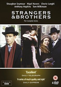 Strangers and Brothers: 13 part mini series from BBC