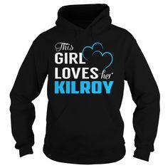 This Girl Loves Her KILROY - Last Name, Surname T-Shirt