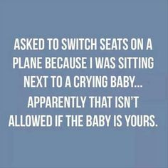 59 Ideas For Baby Quotes Funny Hilarious Fun Funny Captions, Funny Memes, Gifs Hilarious, Freaking Hilarious, Funny Videos, Funny Baby Quotes, Quote Of The Week, Travel Humor, Funny Travel