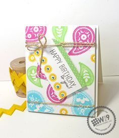 Kerrianne Bowen for Wplus9 featuring Paisley Patterns stamp set.