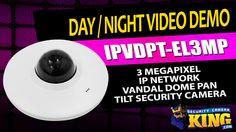 Day / Night Video Demo - IPVDPT-EL3MP - 3 Megapixel IP Network Vandal Do...