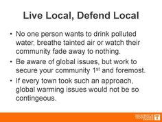 Making an environmental impact starts small. Make a difference and live local!