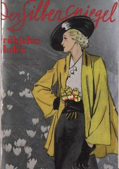 1936 Frühjahrs Moden (spring fashions) cover of Der Silberspiegel. 30s Fashion, Fashion Cover, Spring Fashion, Illustrations, Illustration Art, Magazin Covers, Fashion Plates, 1930s, Graphic Art