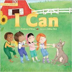 I Can (Sit for a Bit): Kathryn O'Brien, Gillian Flint: 9781496411174: Amazon.com: Books