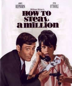 How to Steal A Million - Audrey Hepburn Comedy