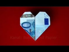 Geldschein falten Herz - Geldgeschenke basteln Hochzeit - Geld falten - DIY - YouTube