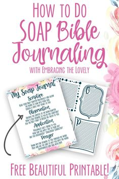 Dig into God's Word with Soap Bible Journaling and get your FREE Soap Bible Study Template today from Embracing the Lovely