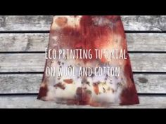 (588) Eco printing tutorial working on cotton and wool - YouTube