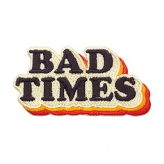 It was the best of times, it was the worst of times. WAIT, it was just the worst! Here for the bad times, because that's all that happens around me. Embroidered patch Iron-on backing Custom, heat cut shape Measurements: wide By Pretty Bad Co. Cute Patches, Diy Patches, Pin And Patches, Iron On Patches, Jacket Patches, Patches For Jackets, Funny Patches, Punk Jackets, Scrappy Quilts