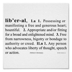 Very Proud to Be Liberal | proud to be one because it's my choice to be a liberal, it's not ...