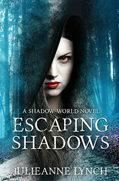 Escaping Shadows: Paranormal Vampire Fantasy (A Shadow World Novel Book 2) by Julieanne Lynch http://www.amazon.com/dp/B00JU91BG4/ref=cm_sw_r_pi_dp_6MrMvb16THWDE