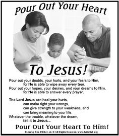 Pour Out Your Heart to Jesus