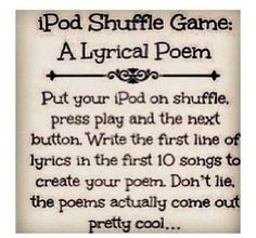 iPod shuffle game - create poetry based on song lyrics