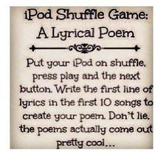 iPod shuffle game - create poetry based on song lyrics