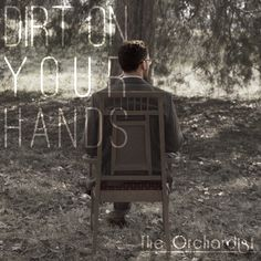 The Orchardist: Dirt on Your Hands Part I