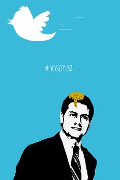 [Diseño] Cartel #YoSoy132 #EPN