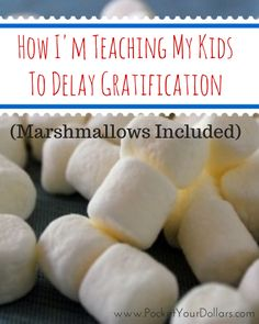 Teaching kids delayed gratification and financial lessons without using money.