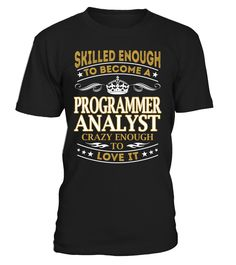 Programmer Analyst - Skilled Enough To Become #ProgrammerAnalyst