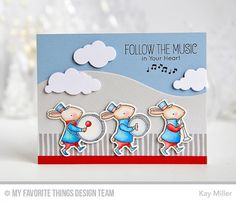 Strike Up the Band, Strike Up the Band Die-namics, Puffy Clouds Die-namics, Snow Drifts Die-namics - Kay Miller  #mftstamps