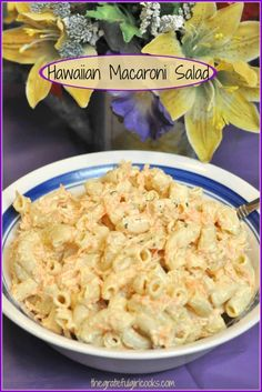 "Hawaiian Macaroni Salad is a creamy, delicious, easy to prepare side dish with a few simple ingredients! It's so good it will have you saying ""Aloha!"" / The Grateful Girl Cooks! Easy Pasta Salad Recipe, Pasta Recipes, Beef Recipes, Cooking Recipes, Hawaiian Macaroni Salad, Hawaiian Salad, American Potato Salad, Hawaiian Dishes, Summer Salads With Fruit"