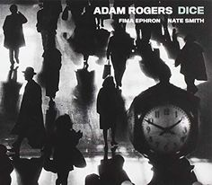 Shop the 2017 US CD release of Dice by Adam Rogers, Fima Ephron, Nate Smith at Discogs. Photography Essentials, City Photography, Vintage Photography, Indie Music, New Music, Experimental Music, Four Tops, Black And White City, Jazz Funk