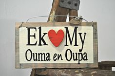I love my Granny and Grandpa Ek lief my Ouma en Oupa Afrikaans Home Decor and Gifts Afrikaanse Geskenk vir ouma en oupa Decor