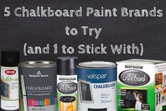 Top 5 chalkboard paints to try