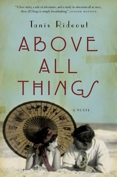 Above All Things- Mt. Everest historical fiction-great read!