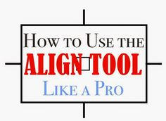 How to use the Silhouette Align Tool like a Pro