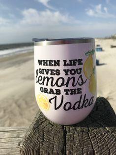 When Life Gives You Lemons Grab The Vodka Wine Tumbler Wine Bottle Crafts, Mason Jar Crafts, Mason Jar Diy, Beer Bottle, Diy Hanging Shelves, Floating Shelves Diy, Glass Shelves, Wine Glass Sayings, Just In Case