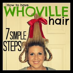 7 steps to transform your hair into Whoville hair from the classic Christmas movie: The GRINCH stole Christmas. How to throw your very own Whobilation Party with Whoville Hair! Crazy Hair Day At School, Crazy Hair Days, School Days, Crazy Hair Day For Teachers, School Stuff, School Holidays, School Fun, Winter Holidays, Grinch Christmas Party